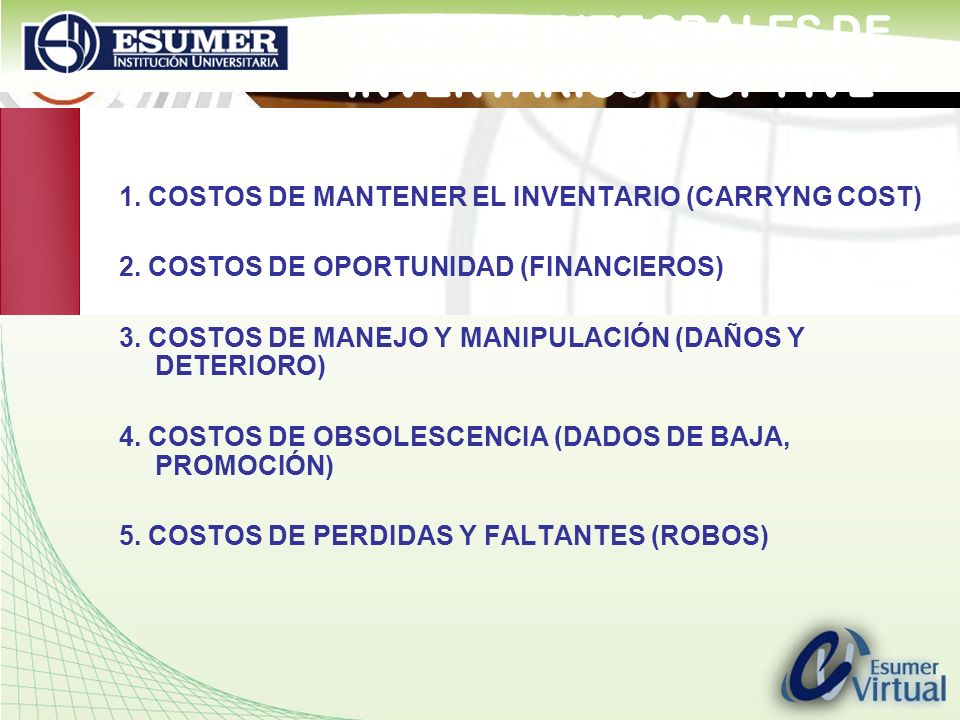 COSTOS INTEGRALES DE INVENTARIOS TOP FIVE