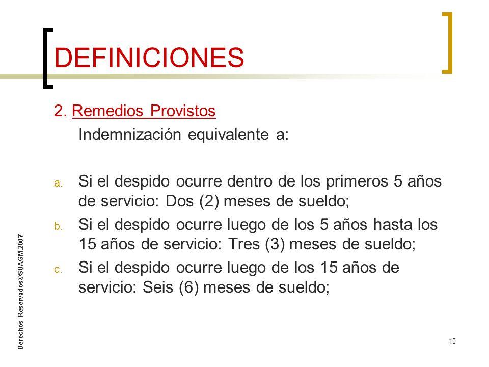 DEFINICIONES 2. Remedios Provistos Indemnización equivalente a: