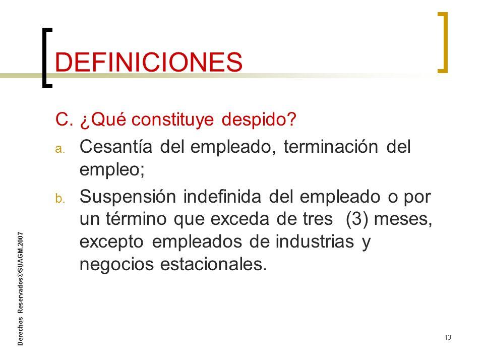 DEFINICIONES C. ¿Qué constituye despido
