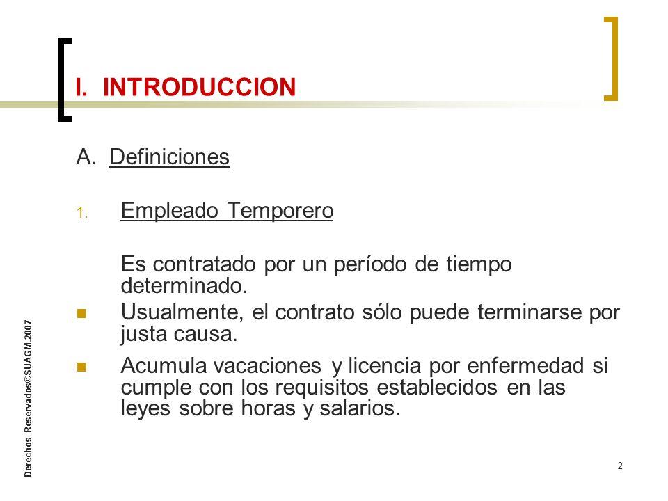 I. INTRODUCCION A. Definiciones Empleado Temporero