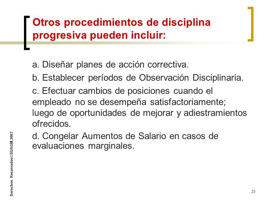 Otros procedimientos de disciplina progresiva pueden incluir: