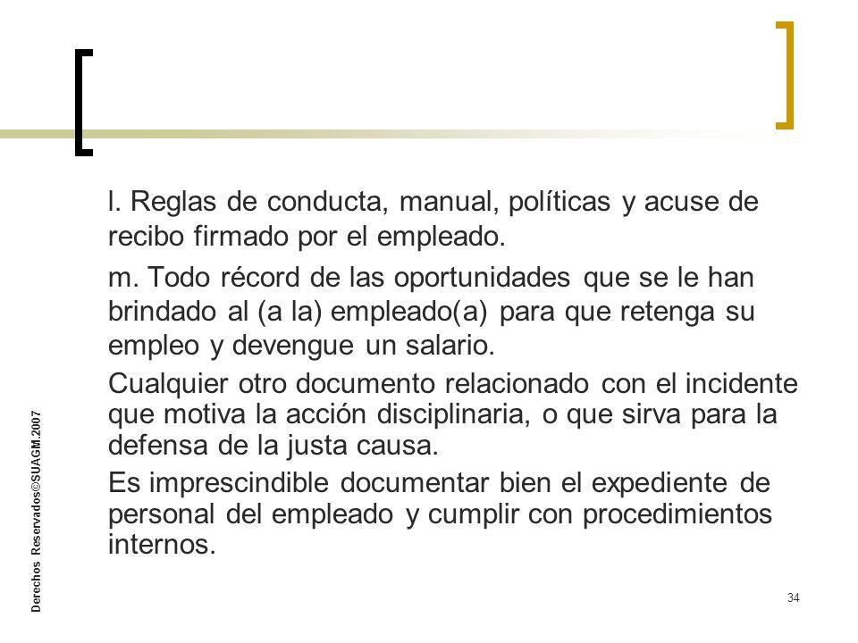 l. Reglas de conducta, manual, políticas y acuse de recibo firmado por el empleado.