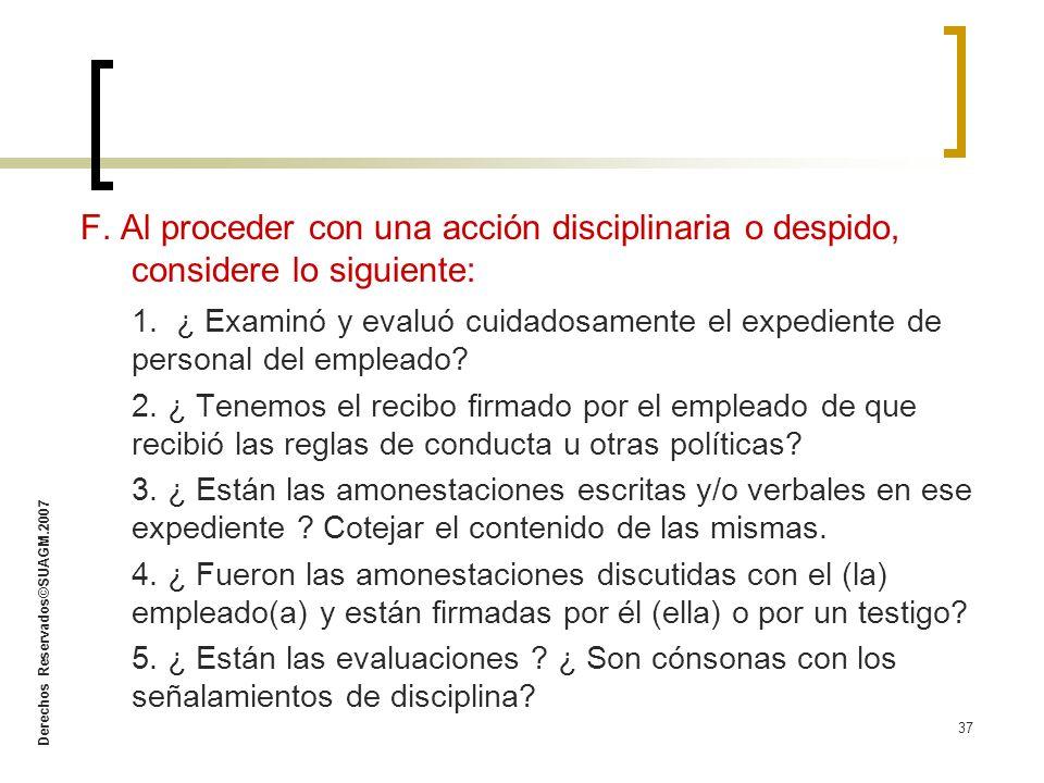 F. Al proceder con una acción disciplinaria o despido, considere lo siguiente: