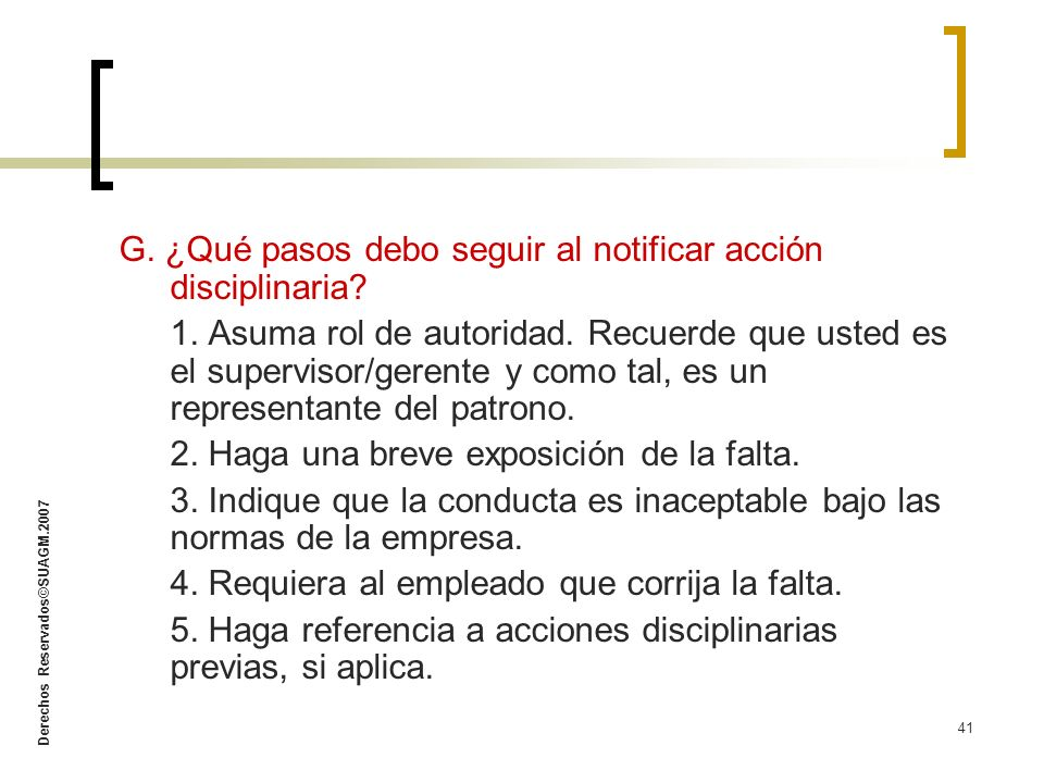 G. ¿Qué pasos debo seguir al notificar acción disciplinaria