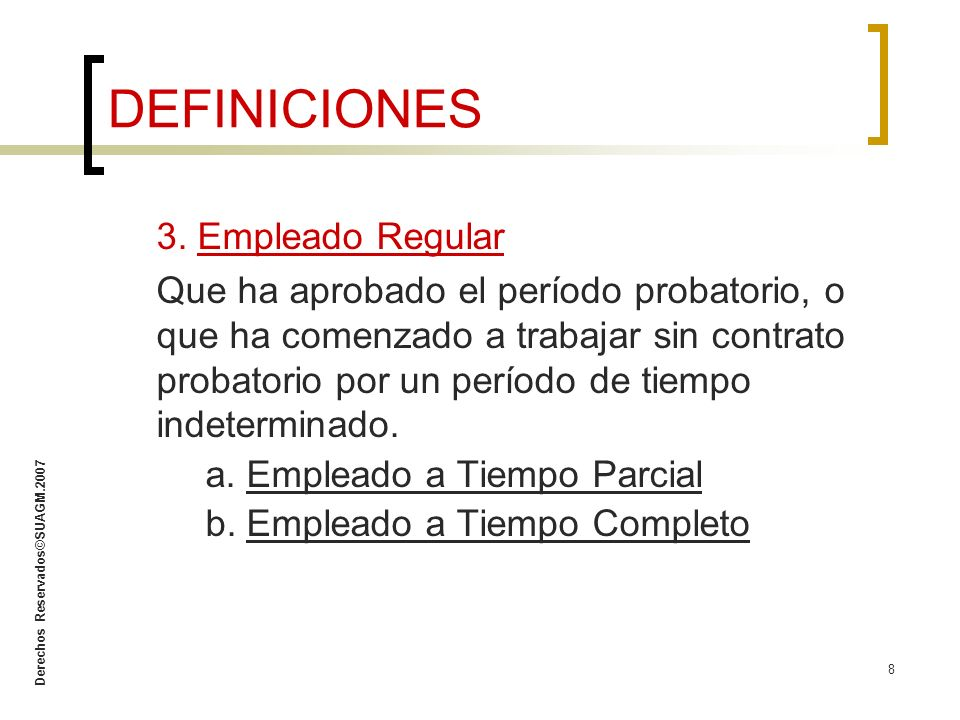 DEFINICIONES 3. Empleado Regular