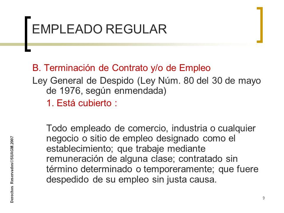 EMPLEADO REGULAR B. Terminación de Contrato y/o de Empleo
