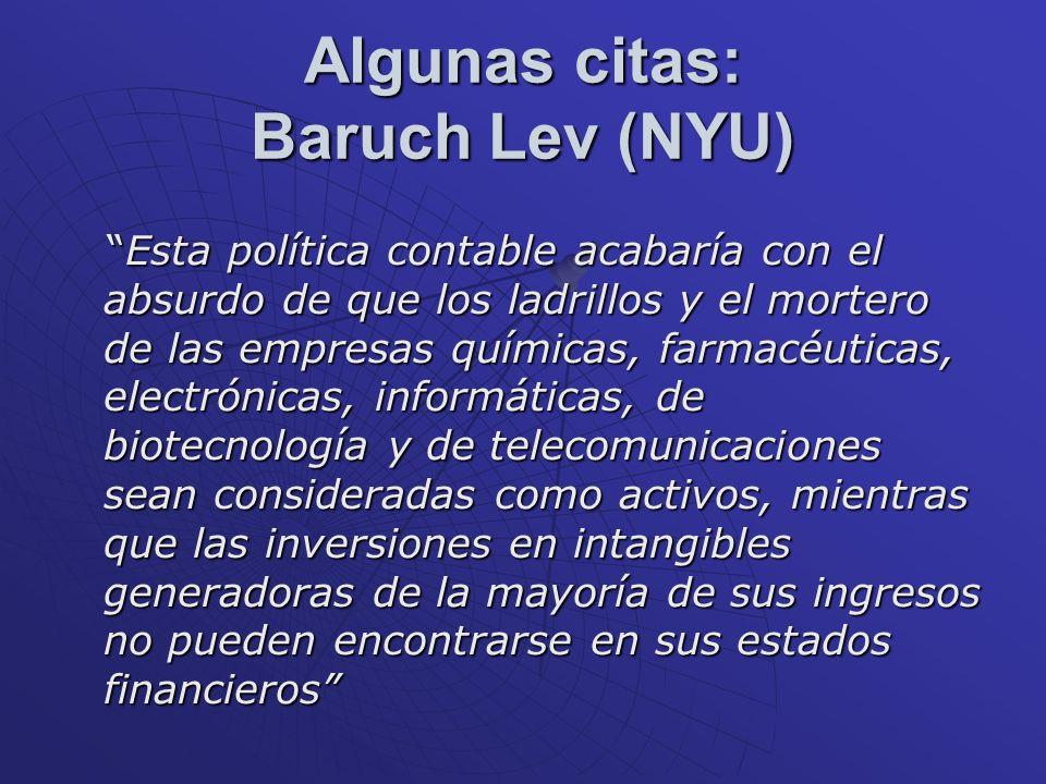 Algunas citas: Baruch Lev (NYU)