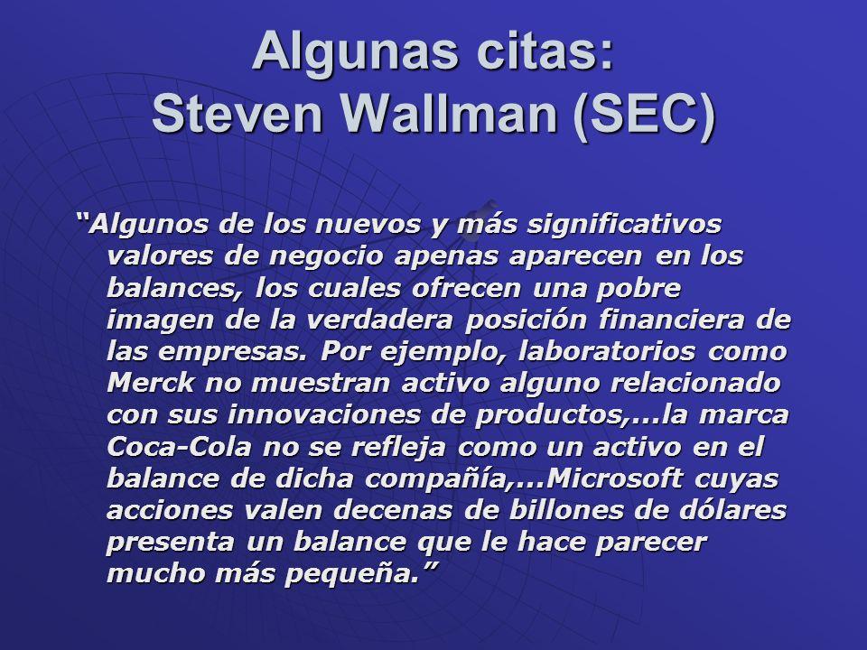 Algunas citas: Steven Wallman (SEC)