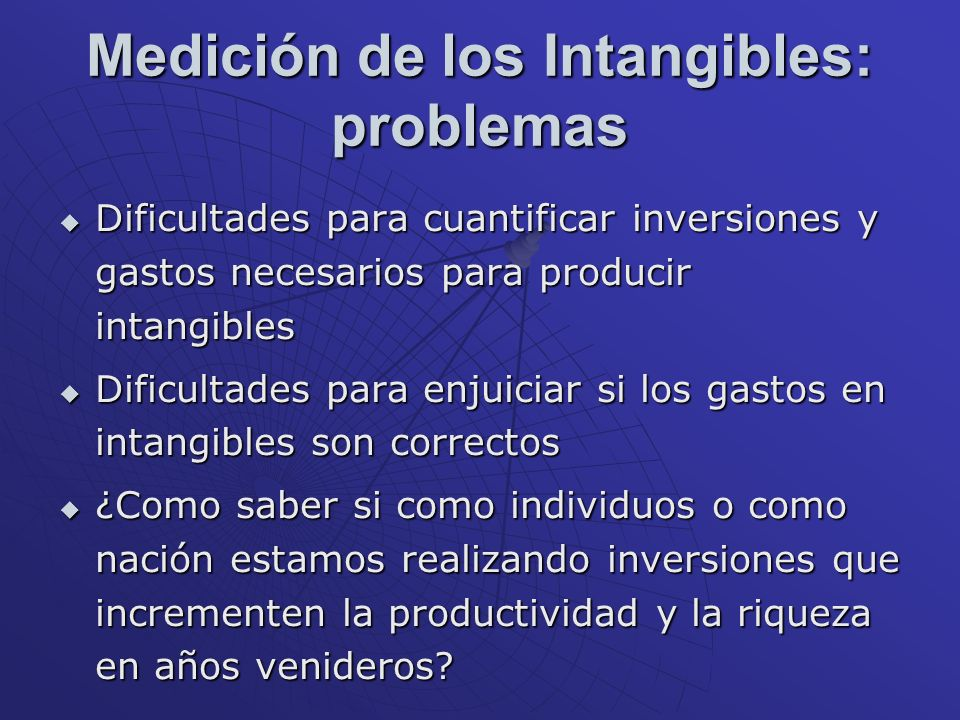 Medición de los Intangibles: problemas