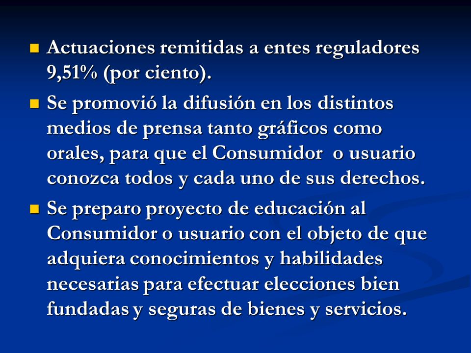 Actuaciones remitidas a entes reguladores 9,51% (por ciento).