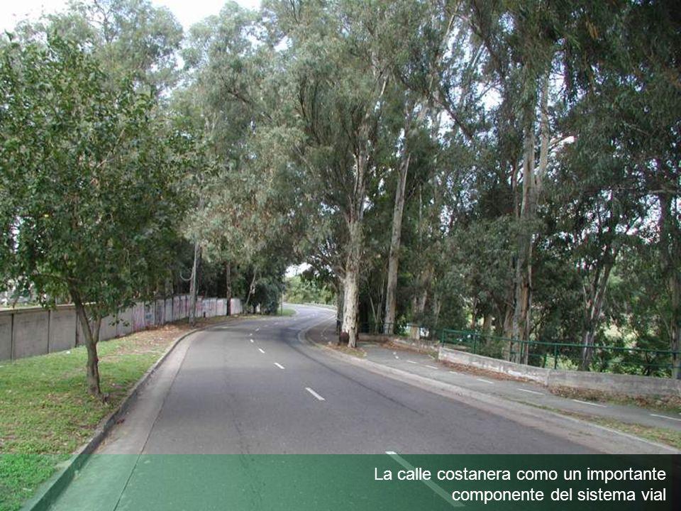 La calle costanera como un importante componente del sistema vial