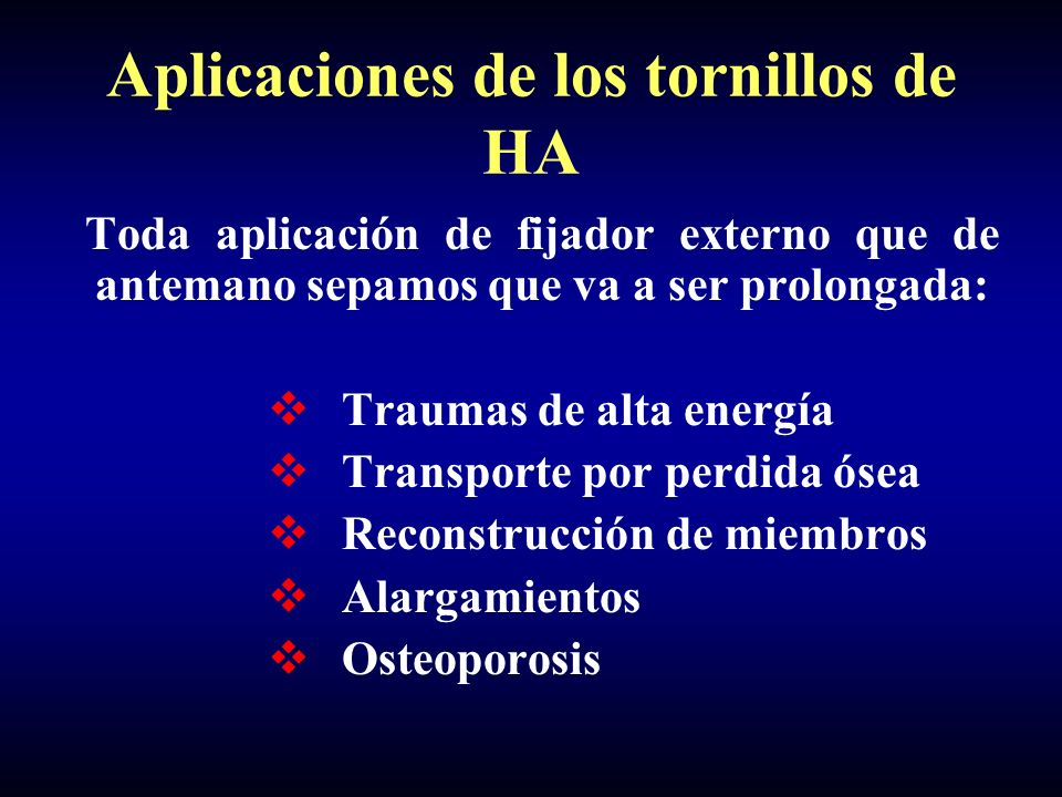 Aplicaciones de los tornillos de HA