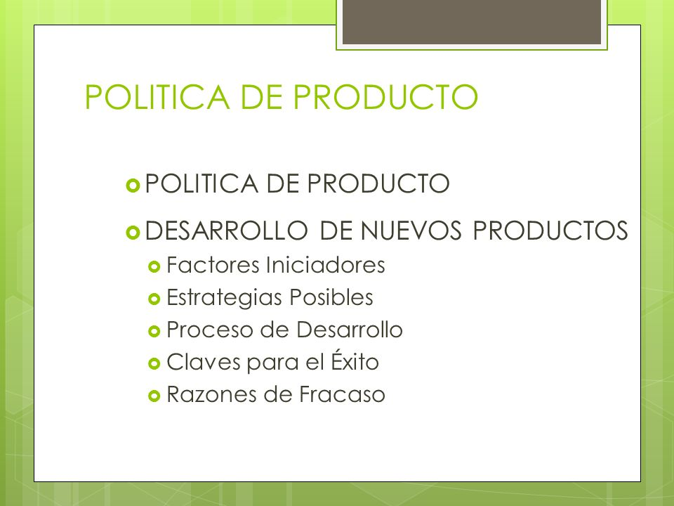 POLITICA DE PRODUCTO POLITICA DE PRODUCTO