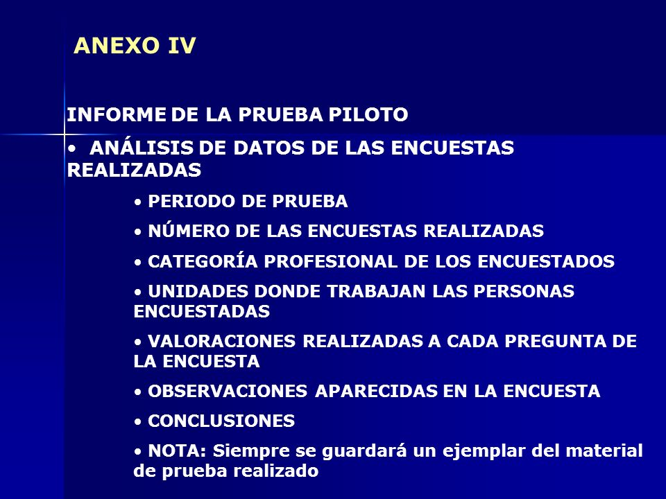 ANEXO IV INFORME DE LA PRUEBA PILOTO