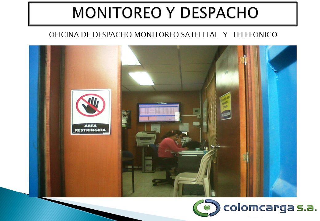 OFICINA DE DESPACHO MONITOREO SATELITAL Y TELEFONICO