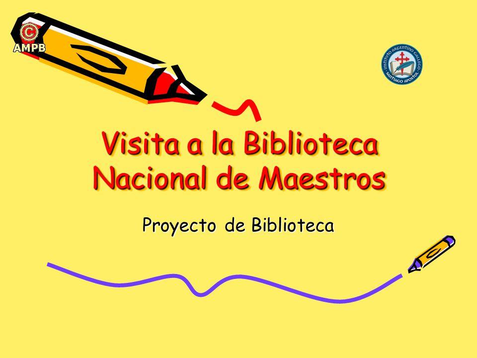 Visita a la Biblioteca Nacional de Maestros