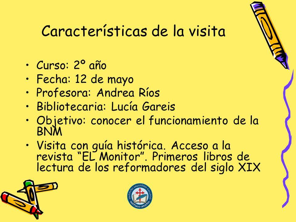 Características de la visita