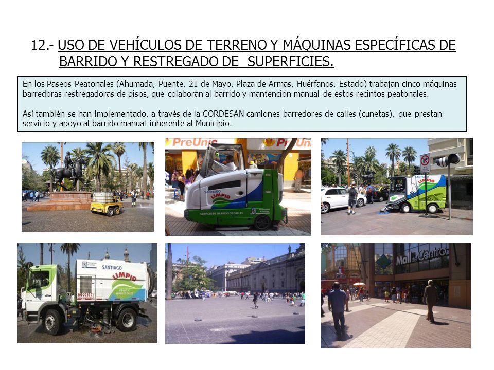 12.- USO DE VEHÍCULOS DE TERRENO Y MÁQUINAS ESPECÍFICAS DE BARRIDO Y RESTREGADO DE SUPERFICIES.