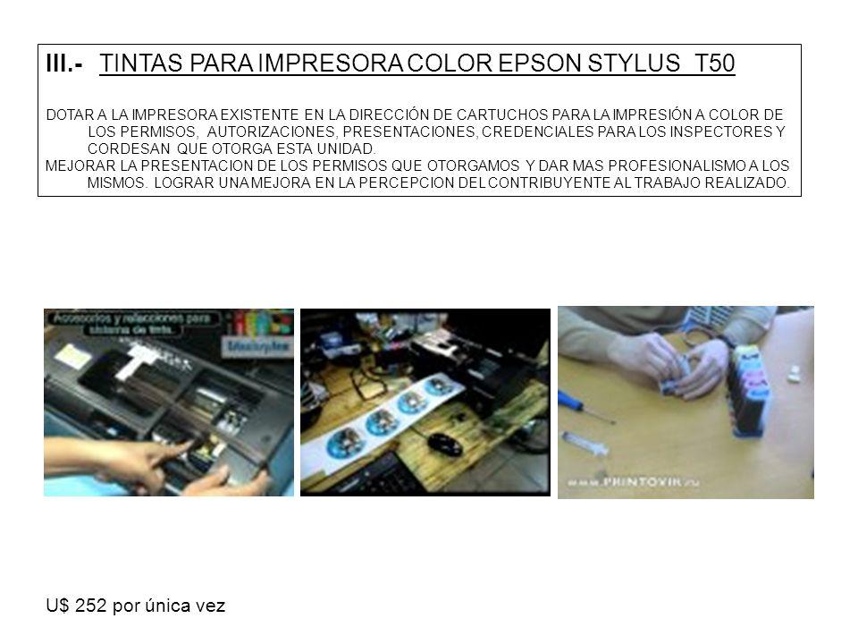 III.- TINTAS PARA IMPRESORA COLOR EPSON STYLUS T50