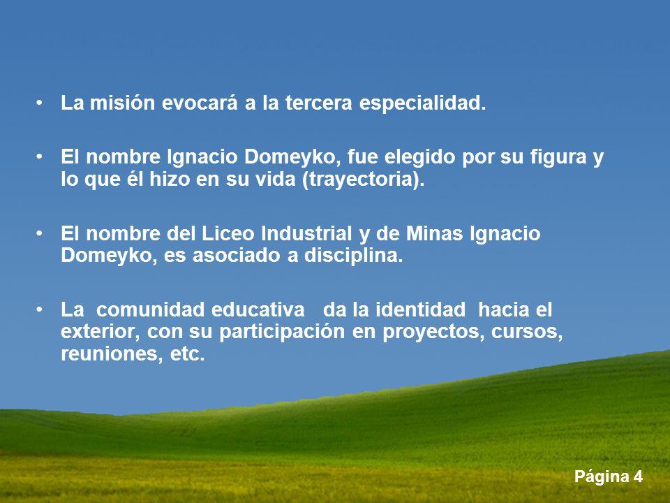 La misión evocará a la tercera especialidad.