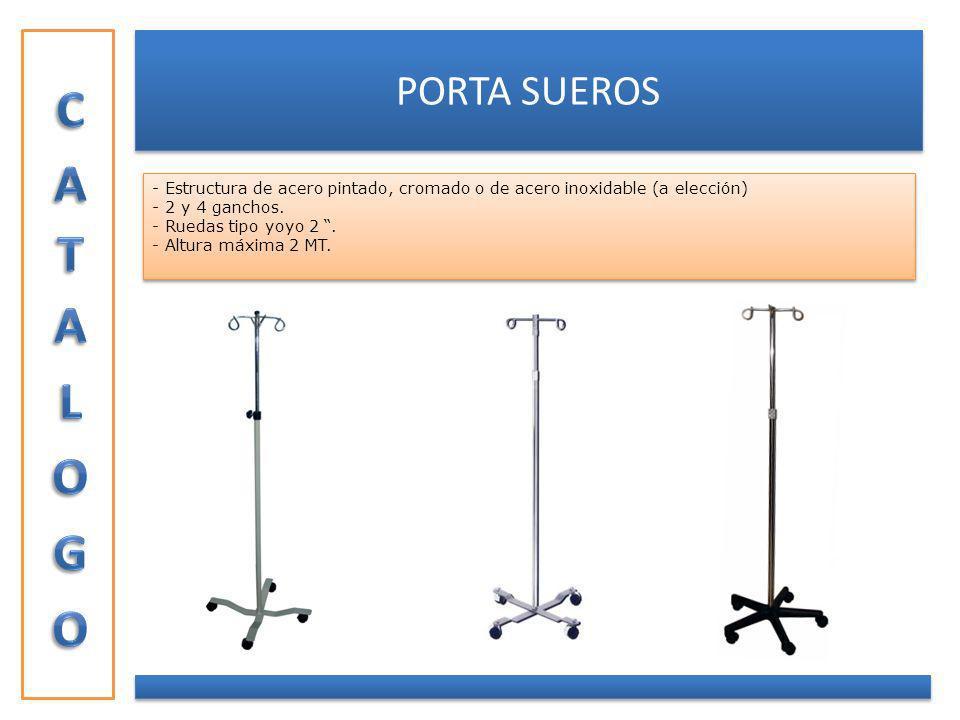CATALOGO PORTA SUEROS. Estructura de acero pintado, cromado o de acero inoxidable (a elección) - 2 y 4 ganchos.