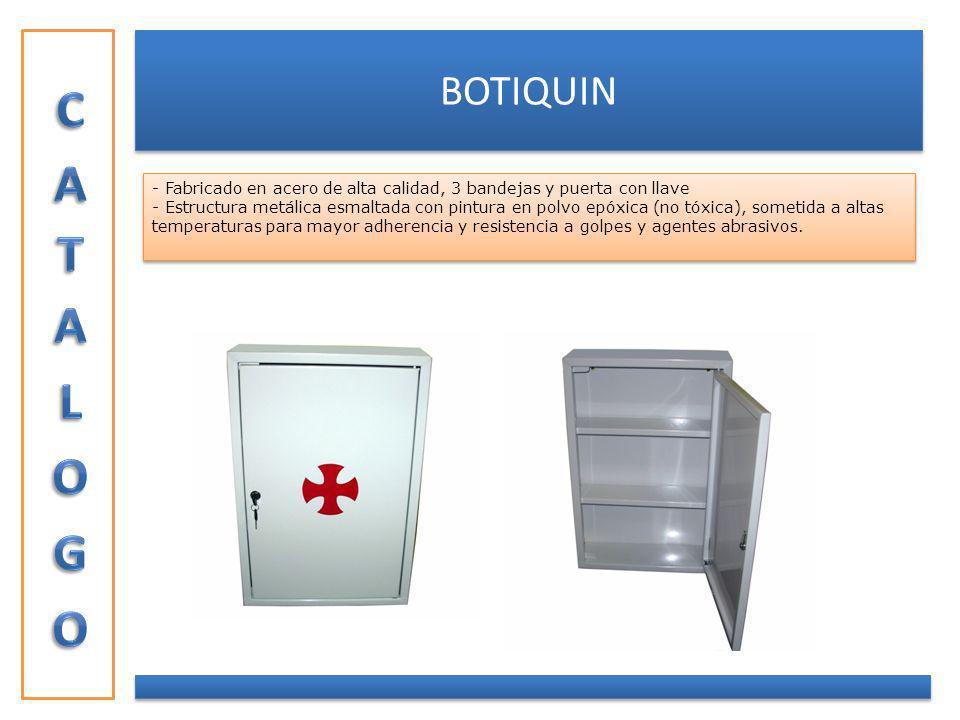 CATALOGO BOTIQUIN. Fabricado en acero de alta calidad, 3 bandejas y puerta con llave.