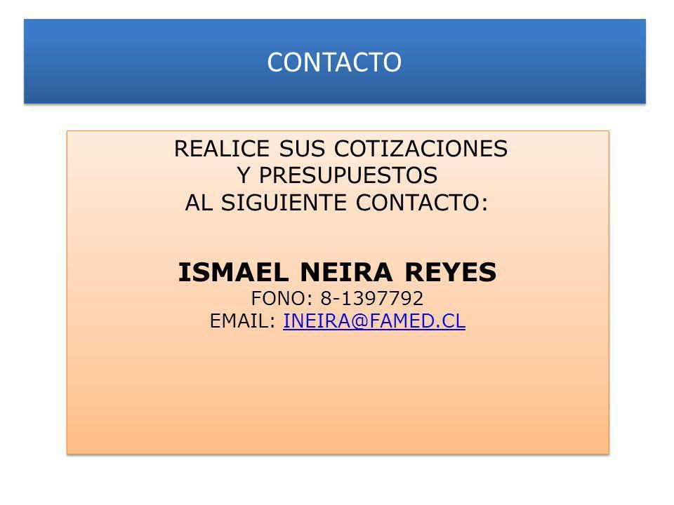 CONTACTO ISMAEL NEIRA REYES REALICE SUS COTIZACIONES Y PRESUPUESTOS