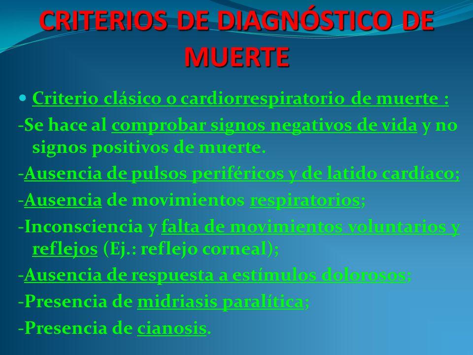 CRITERIOS DE DIAGNÓSTICO DE MUERTE