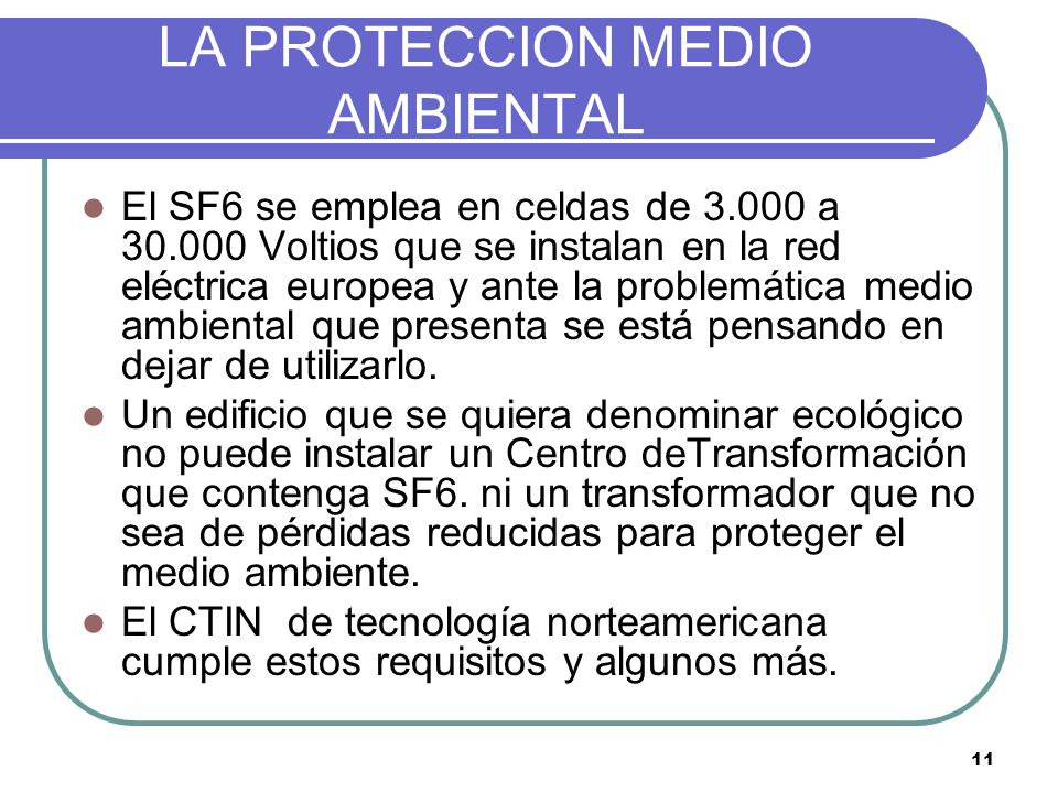LA PROTECCION MEDIO AMBIENTAL