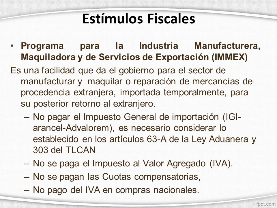 Estímulos Fiscales Programa para la Industria Manufacturera, Maquiladora y de Servicios de Exportación (IMMEX)