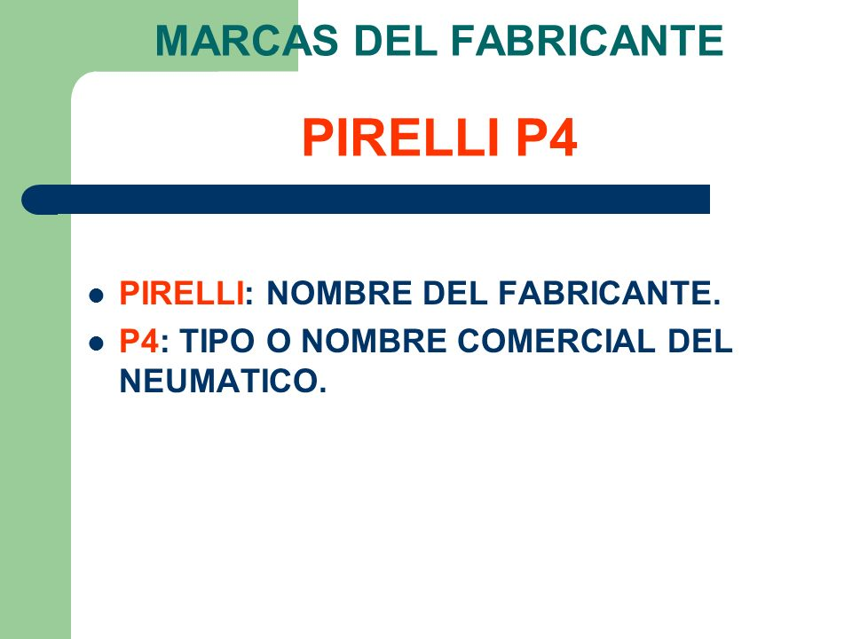 MARCAS DEL FABRICANTE PIRELLI P4