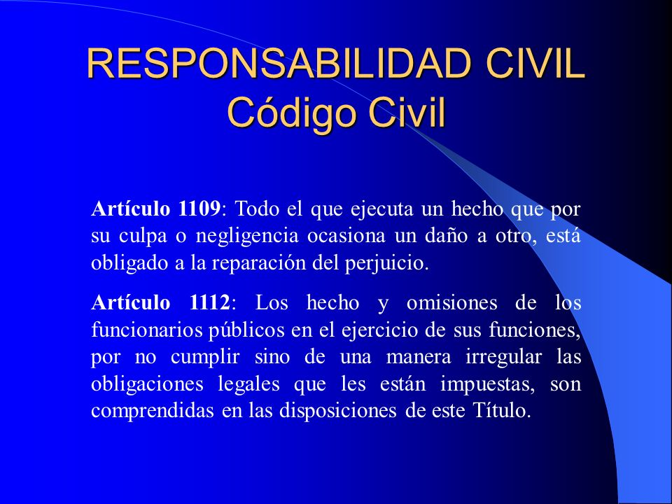 RESPONSABILIDAD CIVIL Código Civil