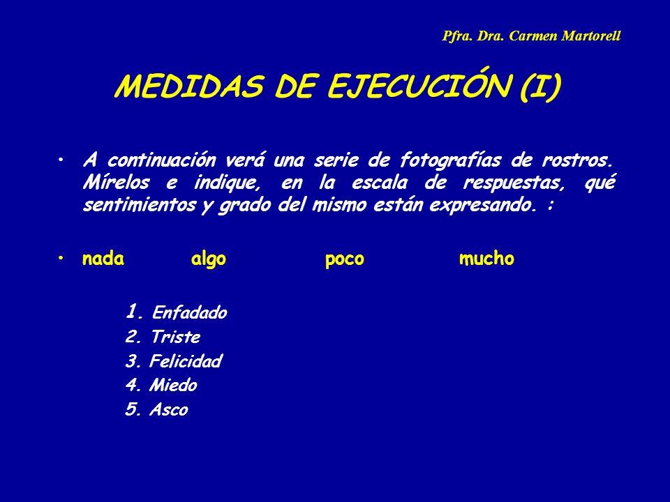 MEDIDAS DE EJECUCIÓN (I)