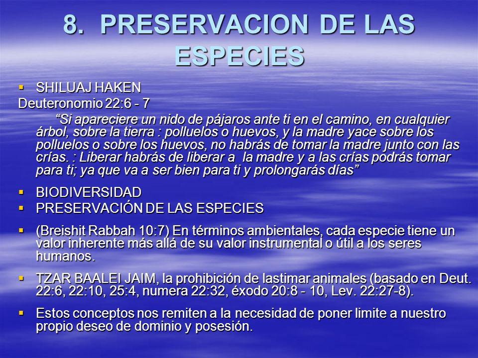8. PRESERVACION DE LAS ESPECIES