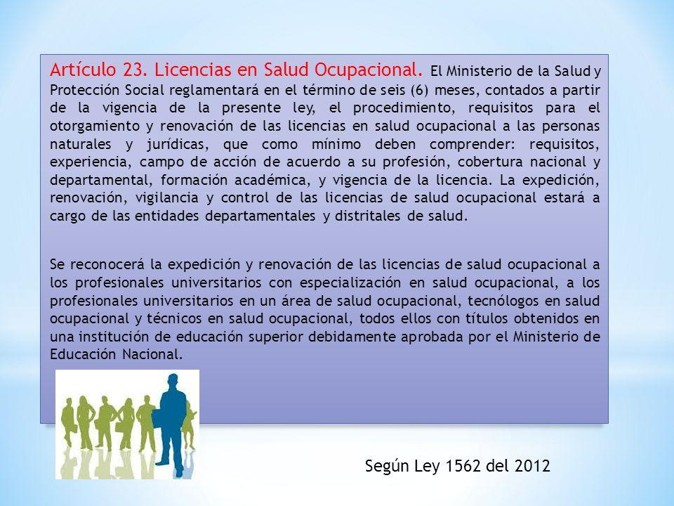 Artículo 23. Licencias en Salud Ocupacional