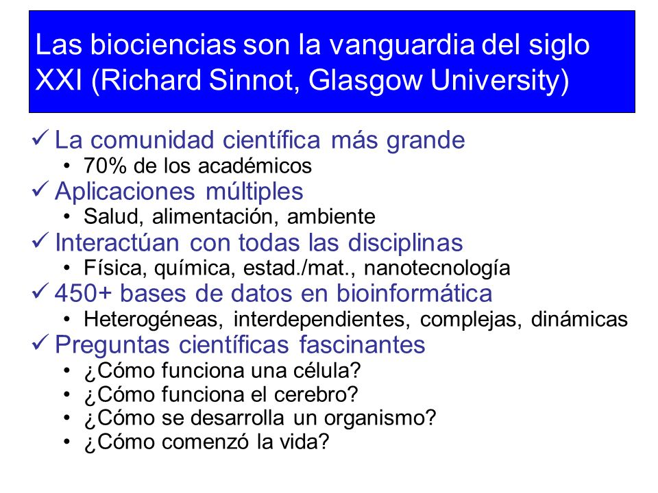 Las biociencias son la vanguardia del siglo XXI (Richard Sinnot, Glasgow University)