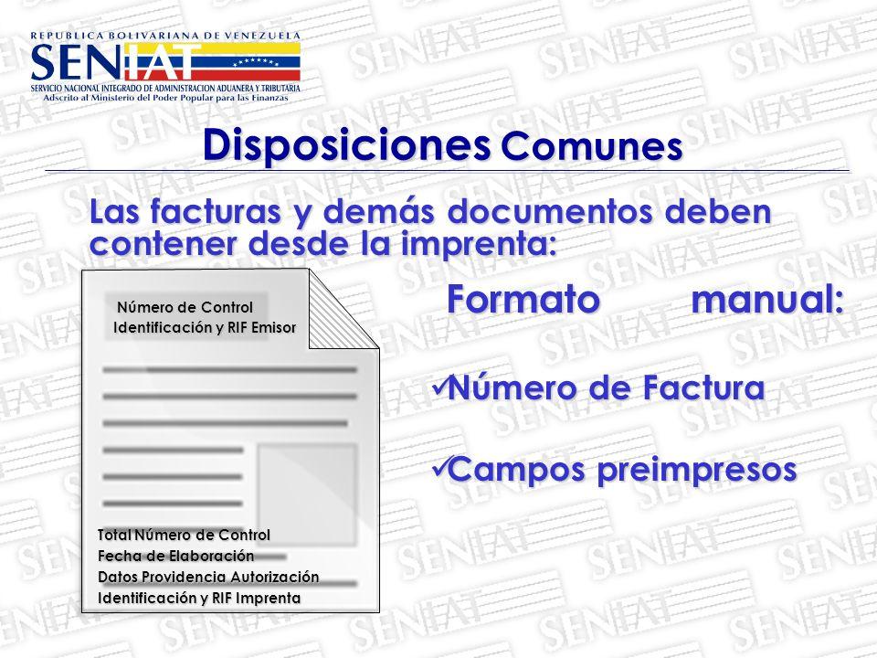 Las facturas y demás documentos deben contener desde la imprenta: