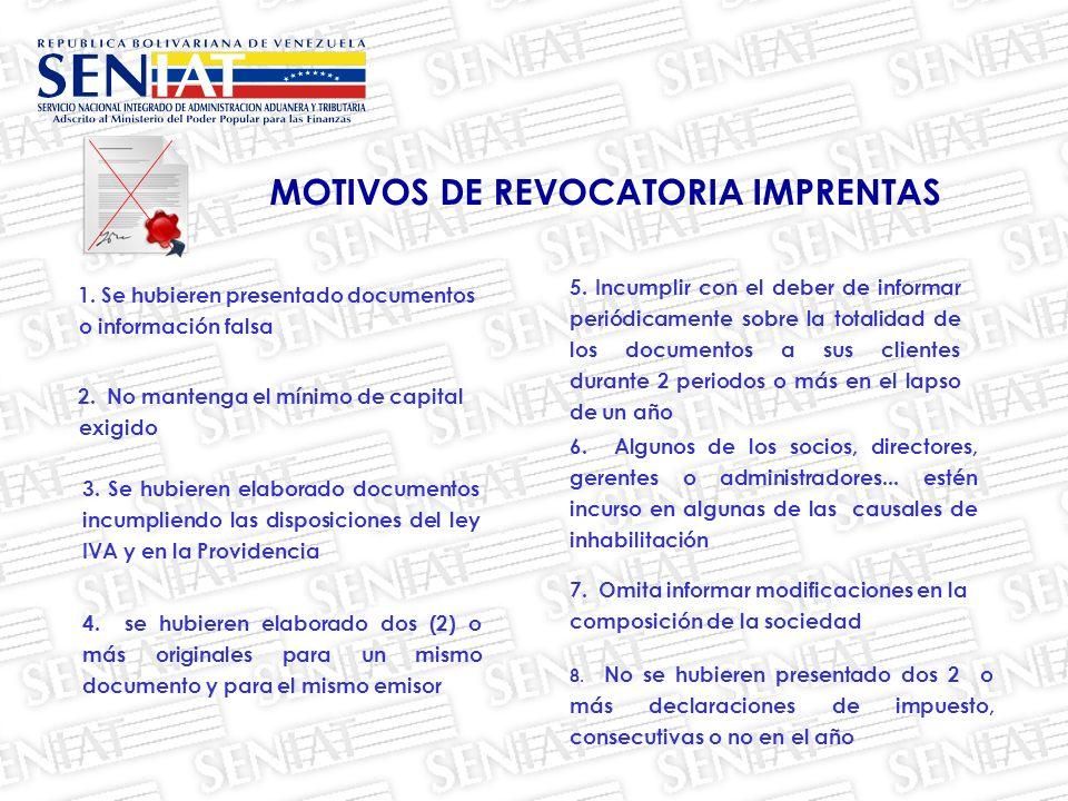 MOTIVOS DE REVOCATORIA IMPRENTAS