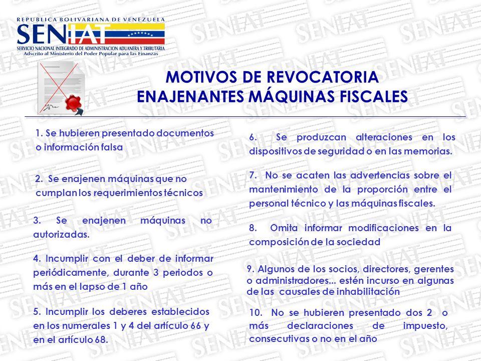 MOTIVOS DE REVOCATORIA ENAJENANTES MÁQUINAS FISCALES