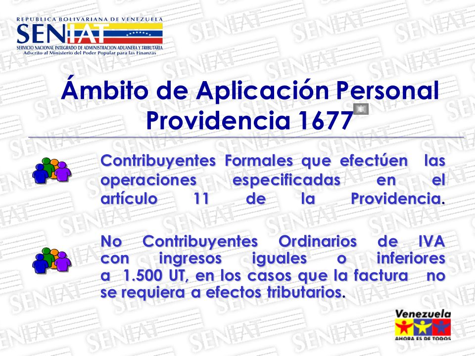 Ámbito de Aplicación Personal Providencia 1677