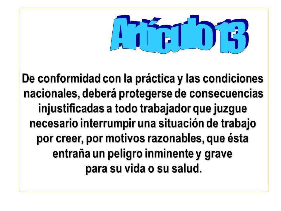 Artículo 13 De conformidad con la práctica y las condiciones