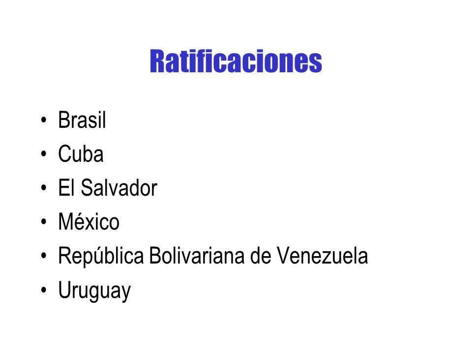 Ratificaciones Brasil Cuba El Salvador México