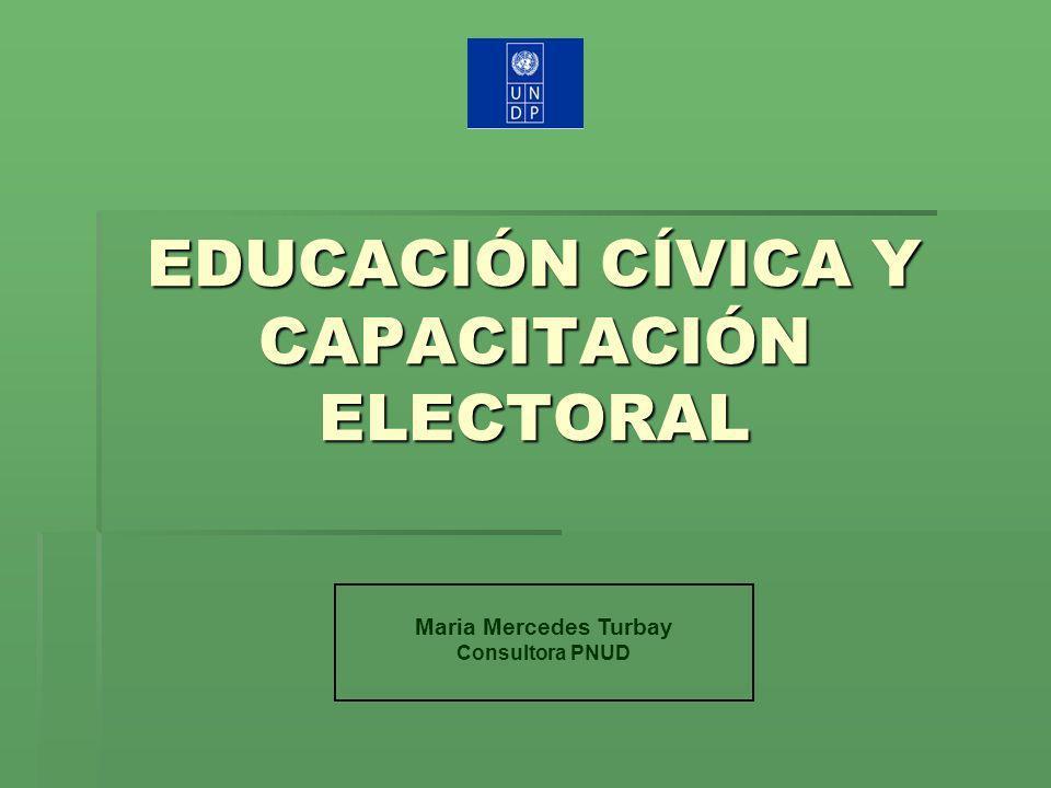 EDUCACIÓN CÍVICA Y CAPACITACIÓN ELECTORAL