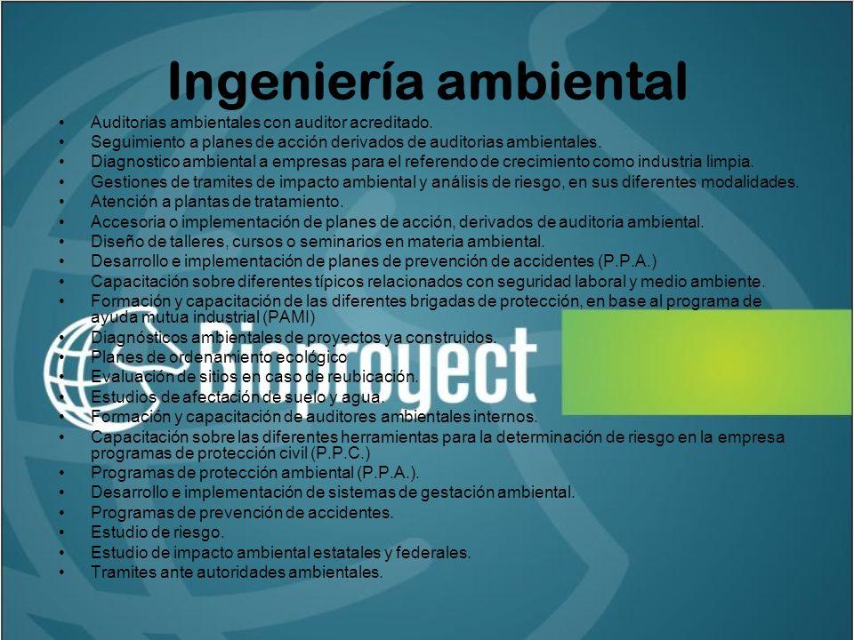 Ingeniería ambiental Auditorias ambientales con auditor acreditado.