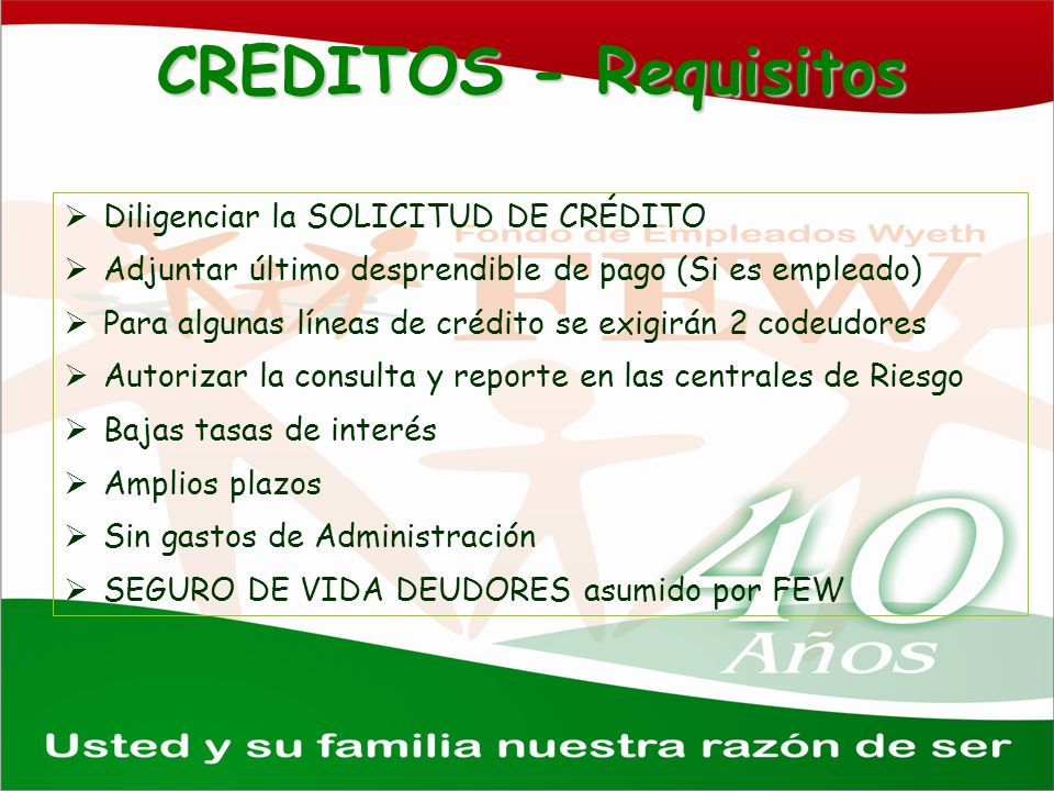 CREDITOS - Requisitos Diligenciar la SOLICITUD DE CRÉDITO