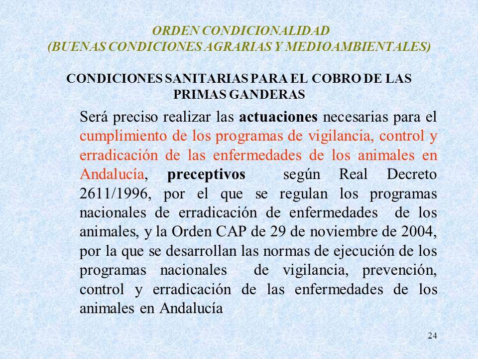 ORDEN CONDICIONALIDAD (BUENAS CONDICIONES AGRARIAS Y MEDIOAMBIENTALES) CONDICIONES SANITARIAS PARA EL COBRO DE LAS PRIMAS GANDERAS