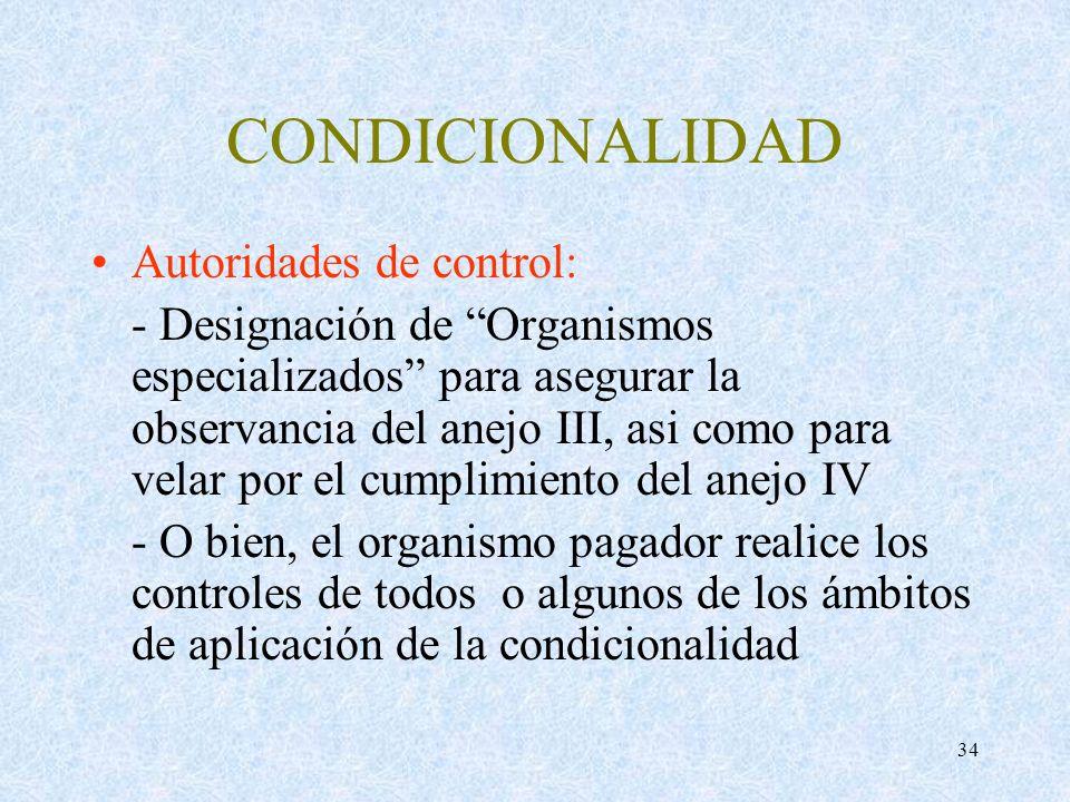 CONDICIONALIDAD Autoridades de control: