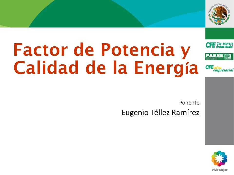 Factor de Potencia y Calidad de la Energía
