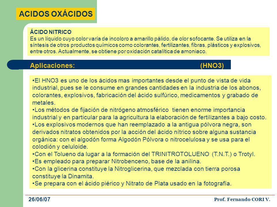 ACIDOS OXÁCIDOS Aplicaciones: (HNO3)