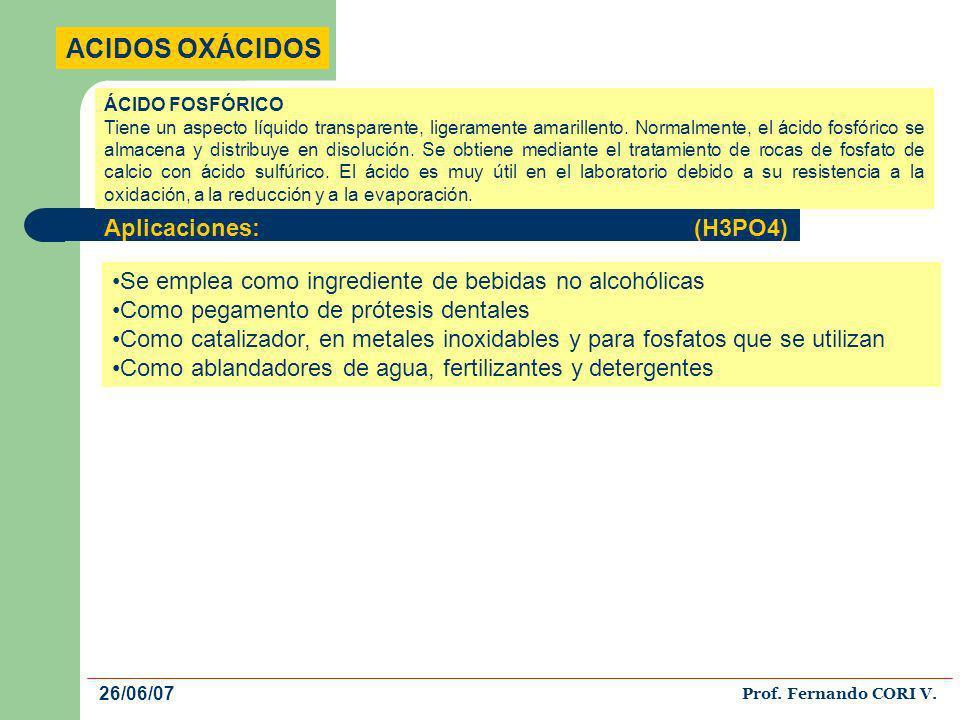 ACIDOS OXÁCIDOS Aplicaciones: (H3PO4)